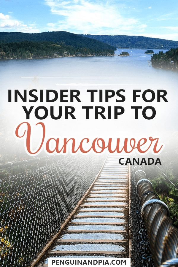 Vancouver Itinerary: 6 Must-Dos to Make the Most of Your Visit
