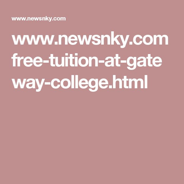 www.newsnky.com free-tuition-at-gateway-college.html