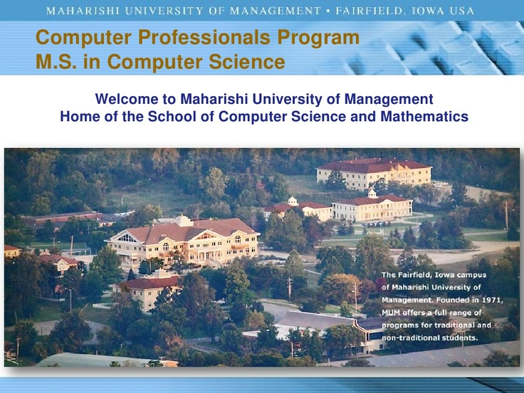 computer-professionals-program-ms-in-computer-science-at-maharishi-university-of-management-usa by Craig Shaw via Slideshare