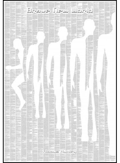 Brave New World - Book Poster - http://spinelessclassics.com.au/all-titles/Brave-New-World-Book-Poster