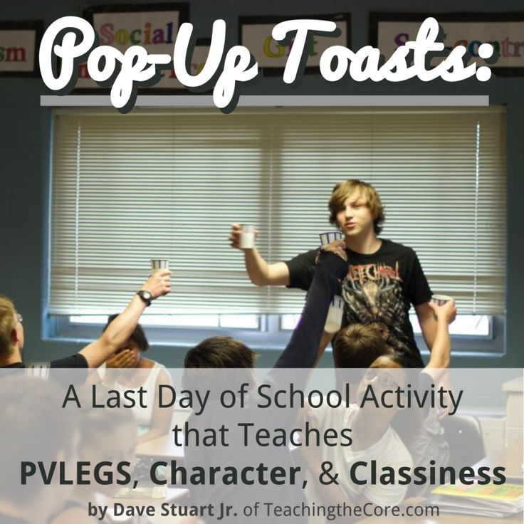 Pop-Up Toasts: A Last Day of School Activity that teaches PVLEGS, Character, and Classiness