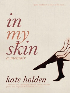 In My Skin - Kate Holden