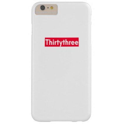thirty three Years old funny 33rd birthday Barely There iPhone 6 Plus Case - giftidea gift present idea number 33 thirty-third thirty thirtythird bday birthday 33rdbirthday party anniversary 33rd