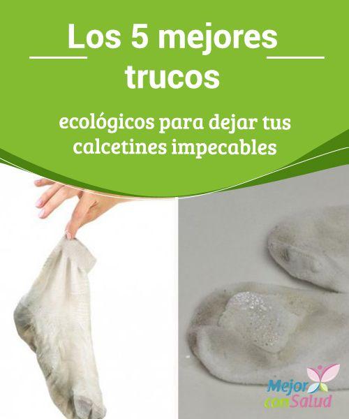 Los 5 mejores trucos ecológicos para dejar tus calcetines impecables  Los calcetines son una de las prendas que más utilizamos y, por ende, son las que más tienden a ensuciarse y desgastarse con el paso de los días.