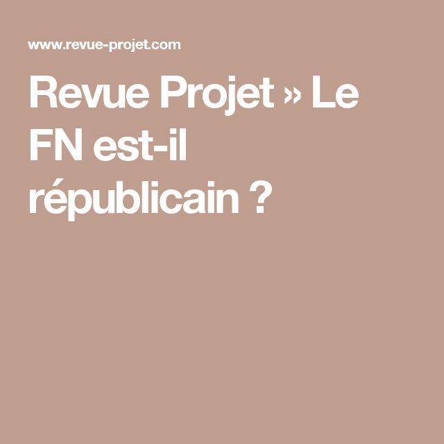 Revue Projet » Le FN est-il républicain?