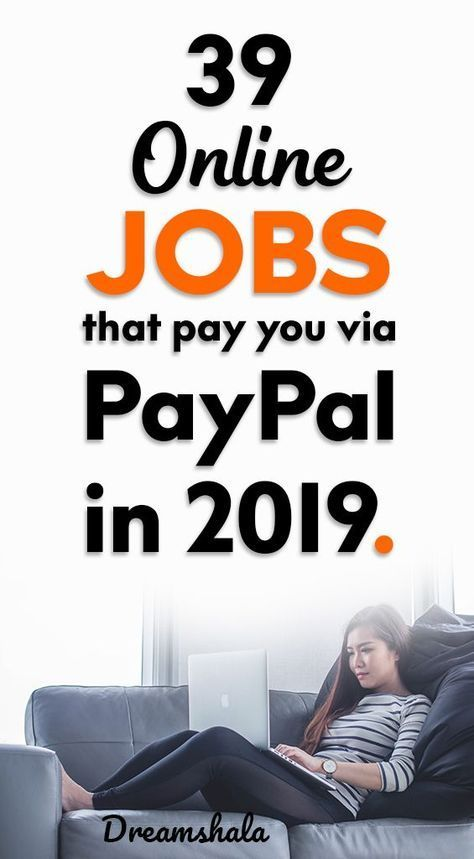 39 Online Jobs That Pay Through PayPal in 2019