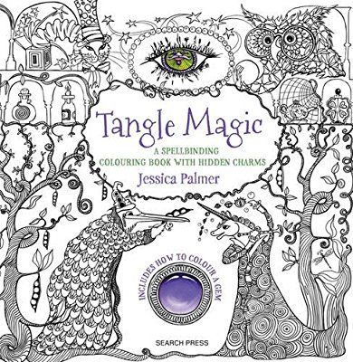 Tangle Magic: A Spellbinding Colouring Book with Hidden Charms (Colouring Books): Amazon.co.uk: Jessica Palmer: 9781782214632: Books