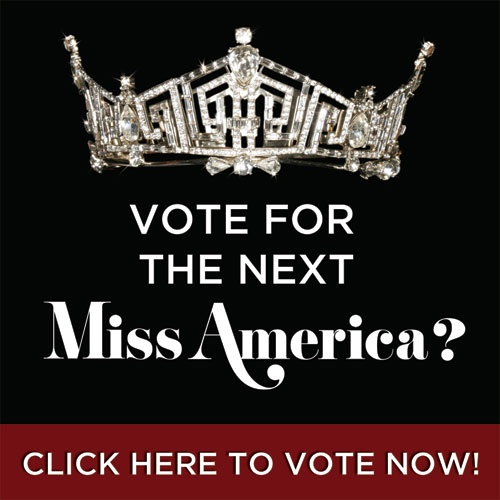 Vote for the next Miss America?