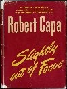 Slightly Out of Focus, by Robert Capa  (H. Holt, 1947): Books Jackets,  Dust Jackets, Libraries Service, Cloud Online, Collection Photography, Online Libraries, Libraries Automation, Cloud Libraries, Automation Service