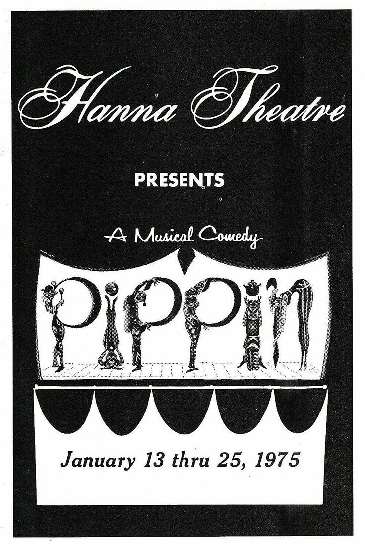 """Cleveland, Ohio premiere of """"Pippin"""" at the Hanna Theatre, which is located at 2067 E. 14th Street ... First National Tour ... Scenic Design by Tony Walton ... Music and Lyrics by Stephen Schwartz ... Directed and Choreographed by Bob Fosse ... Irving Lee and Barry Williams starred in the production."""