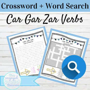 Spanish Preterite Car Gar Zar Word Search And Crossword With
