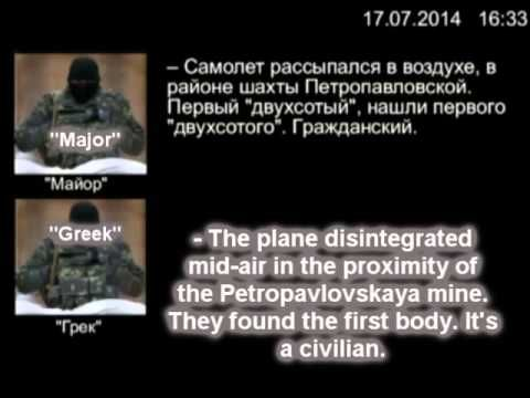 Pro-Russian rebels discuss the shooting down of the Malaysian Airlines a...