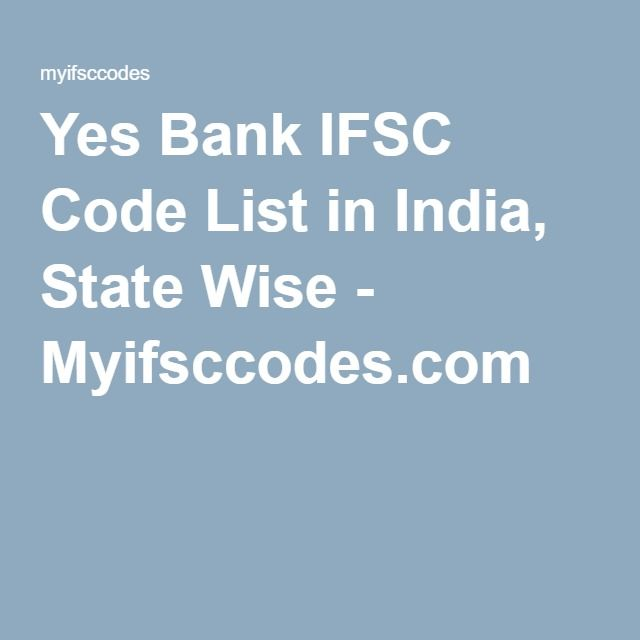 Yes Bank IFSC Code List in India, State Wise - Myifsccodes.com