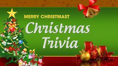 120 Christmas Trivia Questions & Answers                                                                                                                                                                                 More