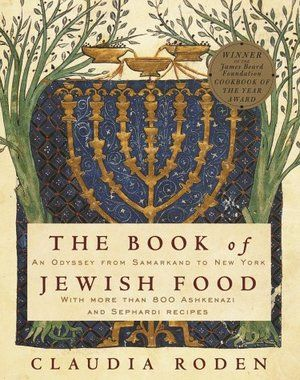 De Joodse keuken. Prachtboek! The Book of Jewish Food: An Odyssey from Samarkand to New York by Claudia Roden (Knopf, 1996)
