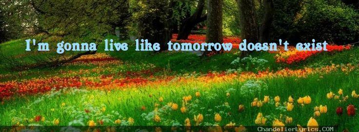 Chandelier Lyrics - I'm gonna live like tomorrow doesn't exist