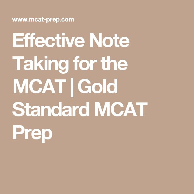 Effective Note Taking for the MCAT | Gold Standard MCAT Prep