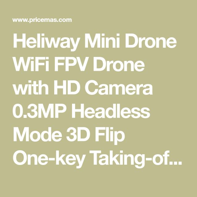 Heliway Mini Drone WiFi FPV Drone with HD Camera 0.3MP Headless Mode 3D Flip One-key Taking-off & Landing 6-Axis Gyro 2.4GHz RC Quadcotper - Green for $39.99.
