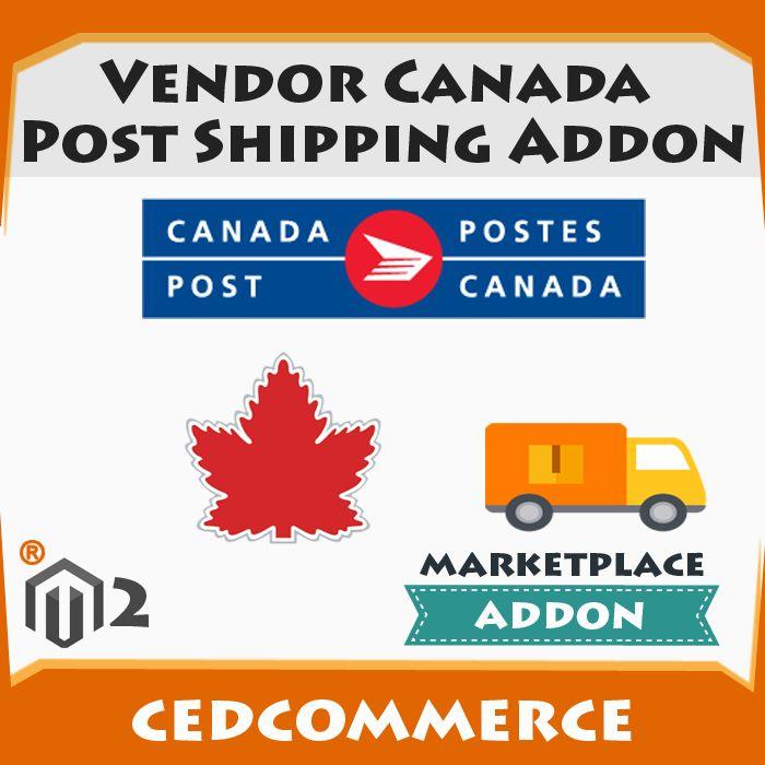 Magento2 Vendor Canada Post Shipping Addon Marketplace Cedcommerce Canada Canada Post Vendor