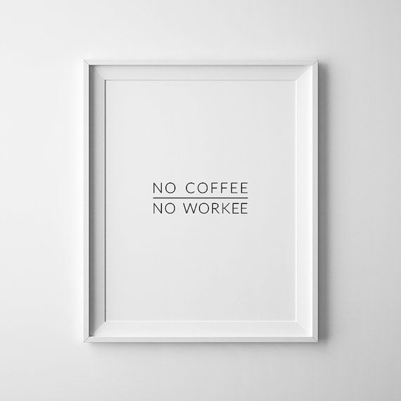 Kein Kaffee No Workee lustige Büro Dekor kein Kaffee Nr.