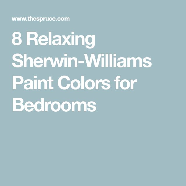 Relaxing Bedroom Colors Paint: 8 Relaxing Sherwin-Williams Paint Colors For Bedrooms In