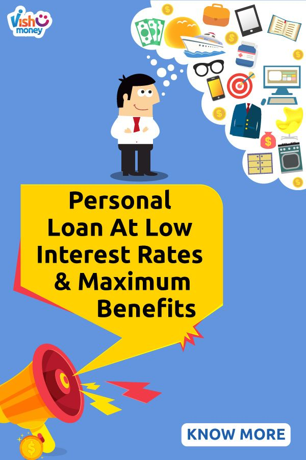 How To Get A Personal Loan At Low Interest Rates And Maximum Benefits Personal Loans Interest Rates Low Interest Rate