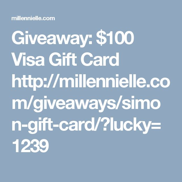 Giveaway: $100 Visa Gift Card  http://millennielle.com/giveaways/simon-gift-card/?lucky=1239
