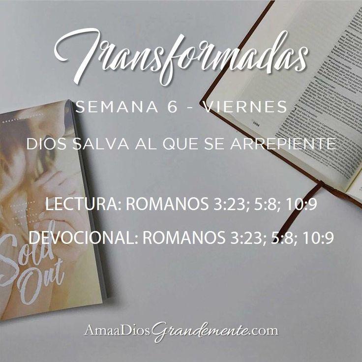 Transformadas. Guía de Lectura y devocional. Viernes Semana 6 #Transformada #DiscipulosdeJesus #ComunidadADG #Devocionalparamujeres #ADGenespanol (sin ñ) #AmaaDiosGrandemente #Biblia #Dios