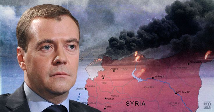 RUSSIA WARNS OF WORLD WAR IF SYRIA CONFLICT NOT RESOLVED Medvedev says Saudis must call off planned invasion