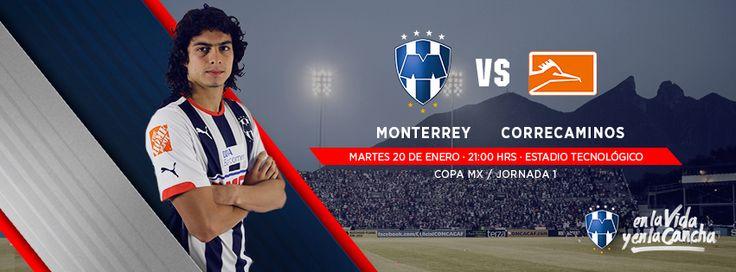¡Con toda la entrega #Rayados en el primer partido de la #CopaMX 2015!  Jornada 1: Martes 20 de enero a las 21:00hrs en el Estadio Tecnológico Club de Futbol Monterrey vs. CF Correcaminos Oficial #VamosRayados.