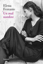 un mal nombre (dos mujeres 2)-elena ferrante-9788426421739