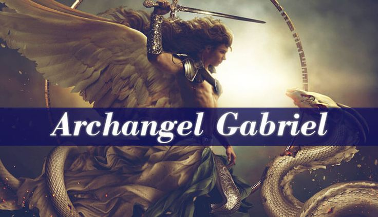 """Archangel Gabriel is one of the only two angels that have been mentioned in The Bible his name's meaning is """"God Is My Strength"""" or """"God Is Mighty"""""""