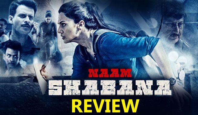 naam shabana, naam shabana review, naam shabana movie review, naam shabana hindi movie, naam shabana hindi movie review, naam shabana 2017, naam shabana public review, naam shabana public response, naam shabana talk, akshay kumar, anupam kher, baby, baby prequel, danny denzongpa, manoj bajpayee, prithviraj, taapsee pannu, bollywood movie reviews, naam shabana box office, movie review, naam shabana movie, naam shabana film, taapsee pannu naam shabana, naam shabana akshay kumar, naam shabana…