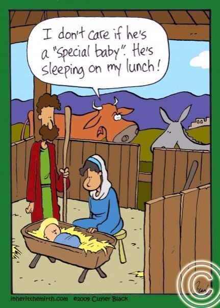 Funny Bible Joke Cartoon Picture   Baby Jesus Bethlehem Manger Stable  Joseph Mary   I Donu0027t Care If Heu0027s A Special Baby. Heu0027s Sleeping On M.