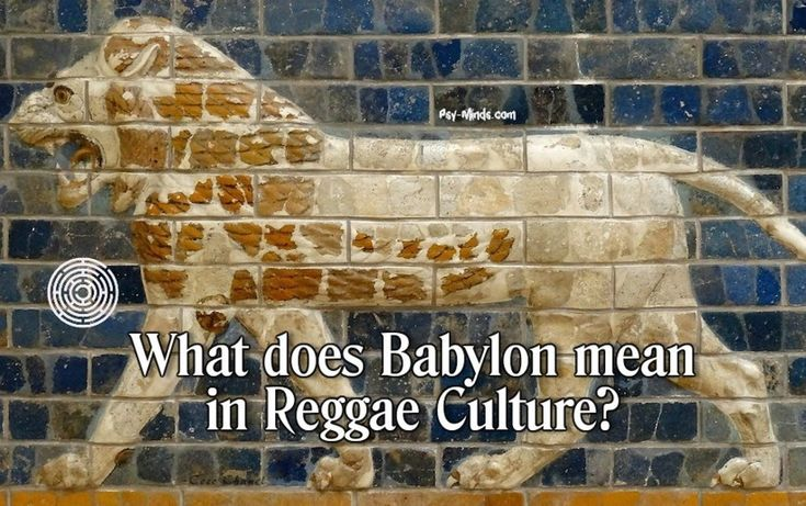 What does Babylon mean in Reggae Culture