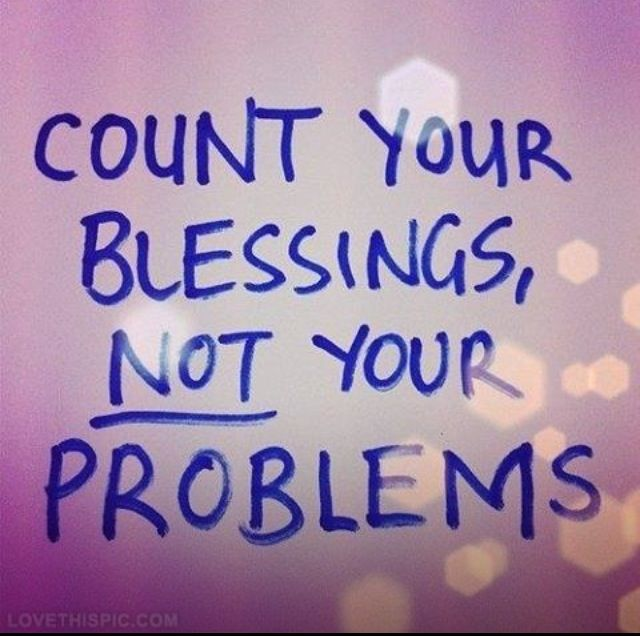 Quotes About Counting Your Blessings: Count Your Blessings. There Are Many