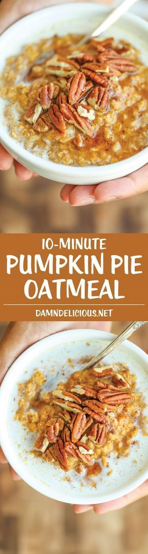 Pumpkin Pie Oatmeal - Yes, pumpkin pie for breakfast is completely acceptable! And it's not only super healthy but this comes together in just 10 min! EASY!