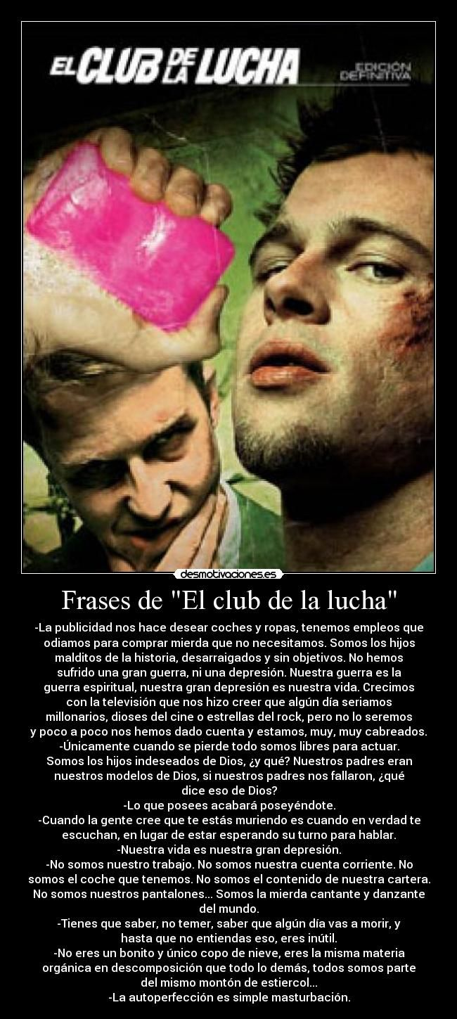 Frases de El club de la lucha carteles fight club desmotivaciones