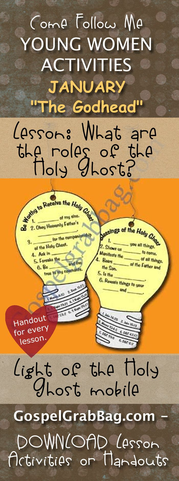 HOLY GHOST: Come Follow Me – LDS Young Women Activities, January Theme: Godhead, Why is Jesus Christ important in my life?, handout for every lesson, ACTIVITY: Light of the Holy Ghost mobile, Gospel grab bag – handouts to download from gospelgrabbag.com