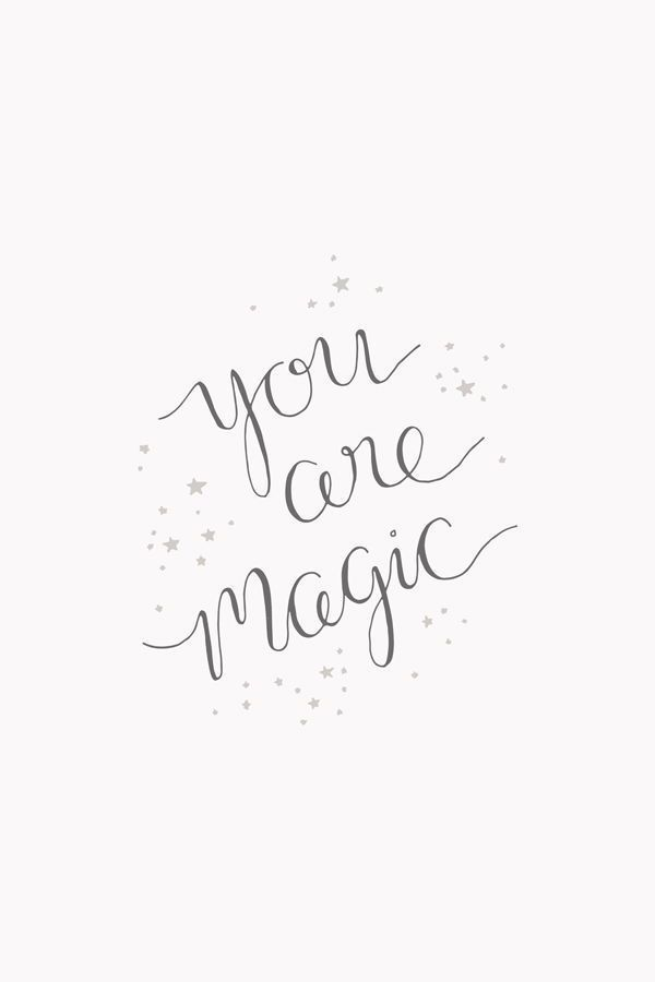 You are Magic - Inspirational quote art print by Bea & Bloom ...