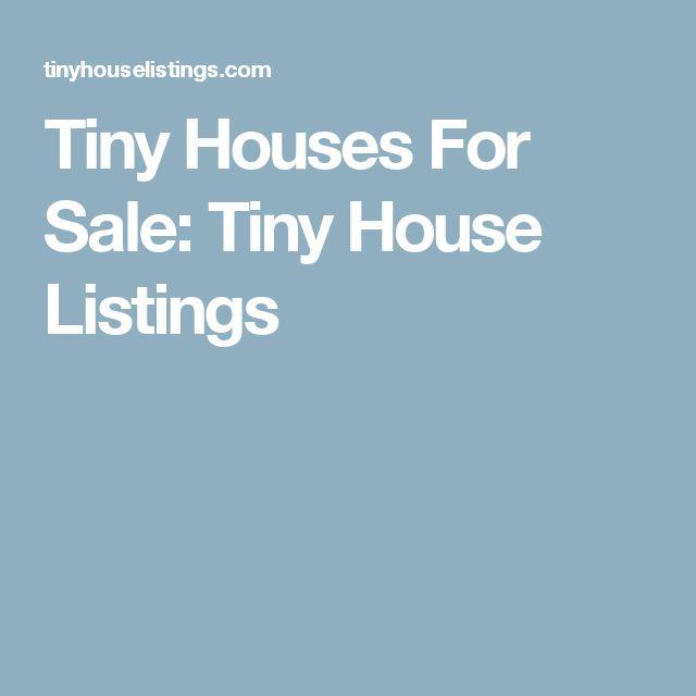 Tiny Houses For Sale: Tiny House Listings