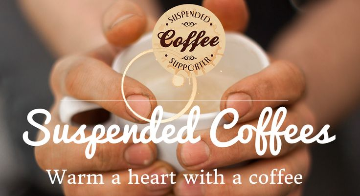 Suspended Coffee Suspended Coffee is a way of paying for coffee coming out of Neapolitan coffee shops where you pay for two or more coffees,...