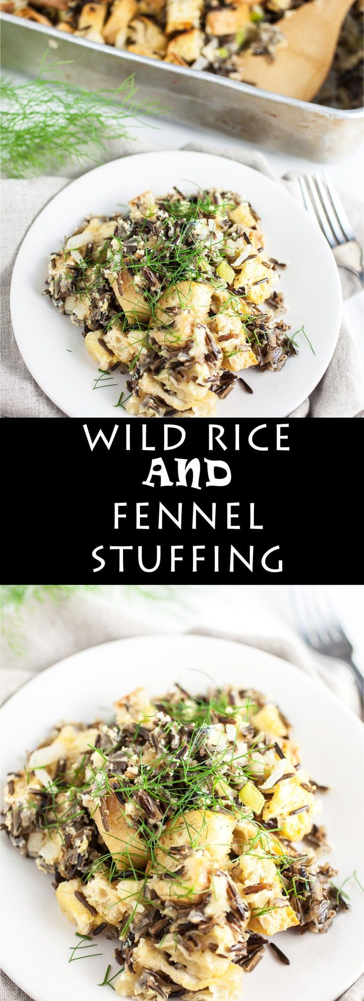 This Wild Rice and Fennel Stuffing is the perfect Thanksgiving side dish! This homemade stuffing recipe is made with toasted bread cubes. It's hearty, aromatic, and vegetarian. Try this twist on a traditional Thanksgiving recipe! It's down to earth and elegant at the same time. #stuffing #thanksgiving #wildrice #fennel #vegetarian
