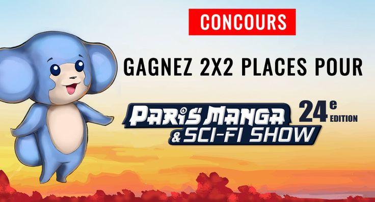 Paris Manga & Sci-Fi Show : 4 places à gagner #Concours