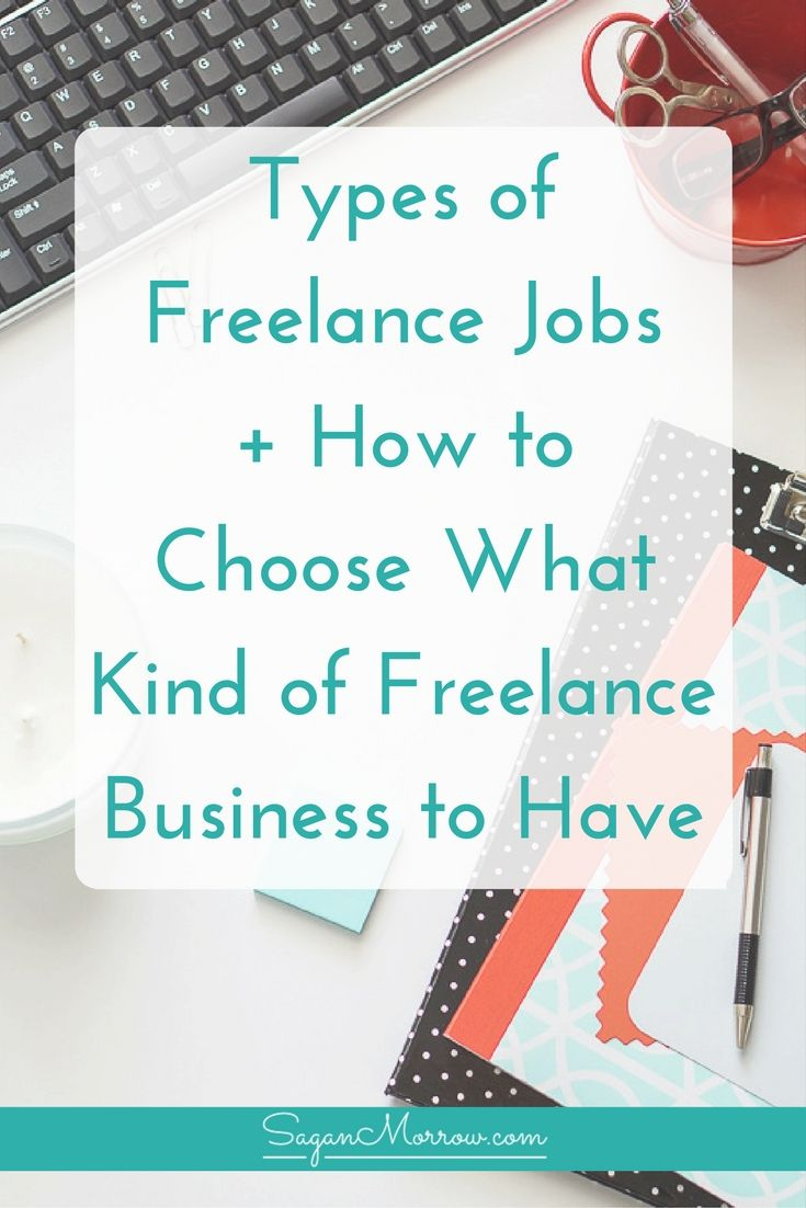 types of freelance jobs how to choose what kind of business to have freelance business. Black Bedroom Furniture Sets. Home Design Ideas