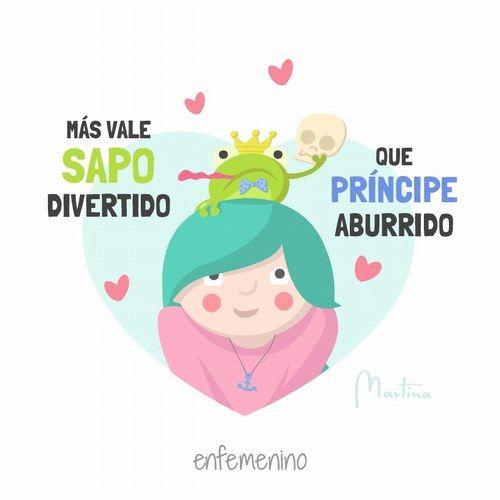 Más vale sapo divertido que príncipe aburrido #elmundodeMartina #amor #frasedeldía