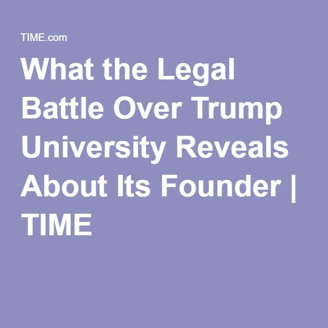 What the Legal Battle Over Trump University Reveals About Its Founder | TIME
