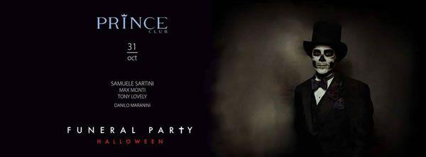 Il Prince Riccione festeggia il giorno di Halloween con una doppia serata a tema. All'ingresso principale si festeggia con il Funeral Party.