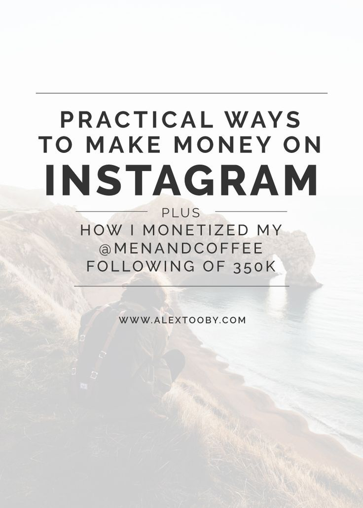 Ever wondered how to actually make money on Instagram? Sure there are a lot of methods out there, but some are no so realistic. Check out Instagram Expert, Alex Tooby's 4 practical ways to make money on Instagram, plus, learn how she monetized her @menand