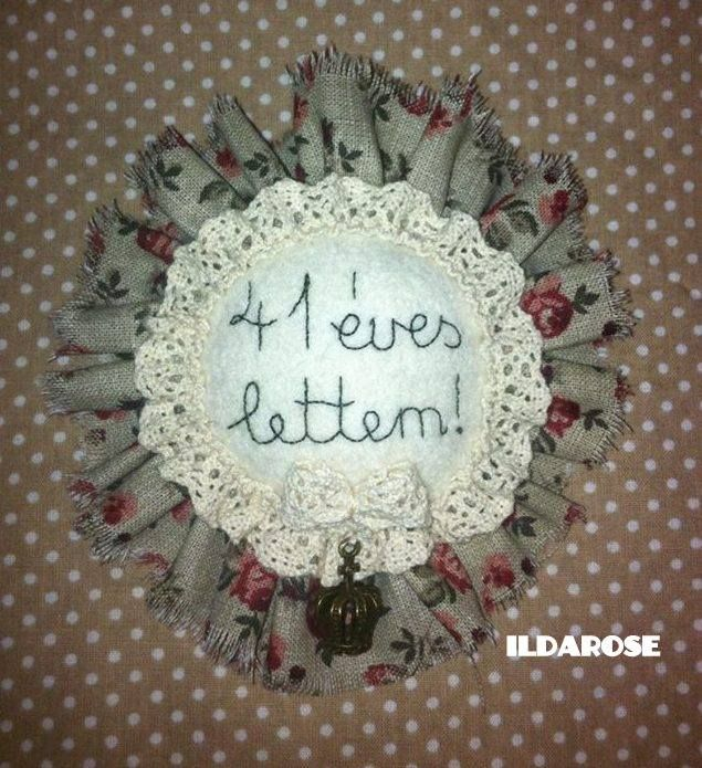 I'm 41 years old - birthday rosette Ildarose - Follow me on Facebook and Instagram